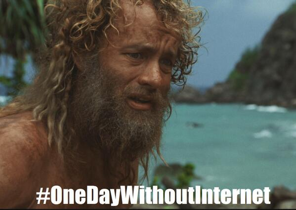 Me without Internet for a day